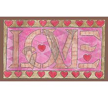 LOVE is Best with Hearts Photographic Print