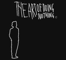 the art of doing nothing by mickaontherocks
