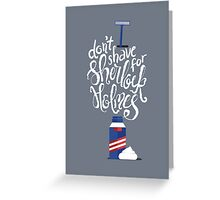Don't Shave for Sherlock Greeting Card