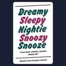 Dreamy Sleepy Nightie Snoozy Snooze by PaulRoberts