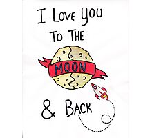 ToThe Moon and Back - Colour Photographic Print