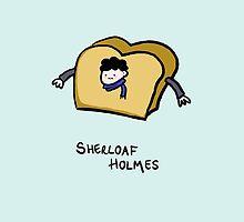 Sherloaf Holmes by Sherlock-ed