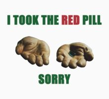 Matrix I Took The Red Pill by Krull