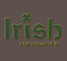 Irish And Proud Of It Kids Clothes