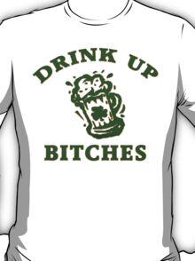 Irish Drink UP Bitches T-Shirt