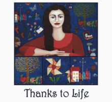 Thanks to Life by Madalena Lobao-Tello