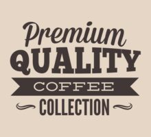 Premium Quality Coffee Collection by BrightDesign