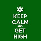 Keep Calm And Get High by Nattouf