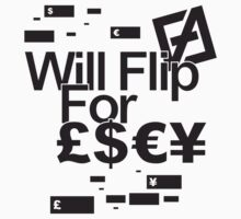 will flip for cash by Dominic Perry