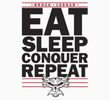 Brock Lesnar - Eat, Sleep, Conquer Repeat by Motion