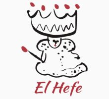 El Hefe by Wendy Wahman