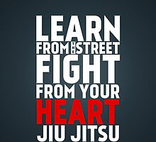 Learn from the street Jiu Jitsu RED by crouchingpixel