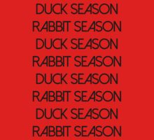Duck Season Rabbits Season by DeathByPancake