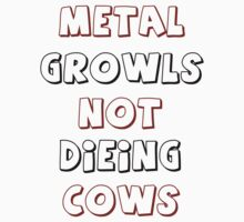 Metal not Cows by KothDesigns