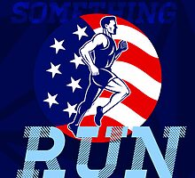 American Marathon Achieve Something Poster by patrimonio