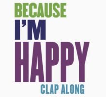 Because I'm Happy 2 by clubbers06