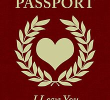 i love you passport by maydaze