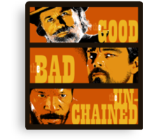 The Good, the Bad and the Unchained Canvas Print