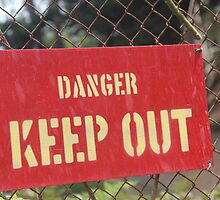 DANGER KEEP OUT by Jack Catford