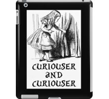 Curiouser And Curiouser iPad Case/Skin