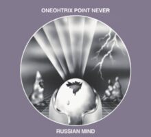 Oneohtrix Point Never - Russian Mind by Hollywise