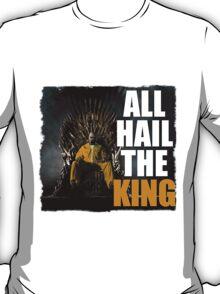 All Hail the King!! T-Shirt