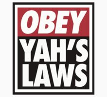 OBEY YAHS LAWS WHT SHIRT by endii1982