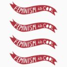 Feminism Is Cool (set of 4) by Guts n' Gore