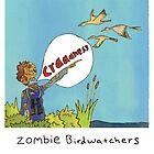 Zombie Birdwatcher Craaanneesss by KenTanakaLovesU