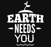 Earth Needs You by BrightDesign