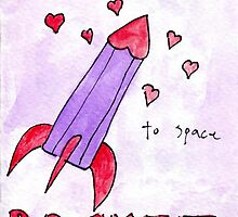 Love Rocket To Space by Tucker Anderson