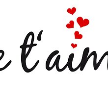 Je t'aime, I love you, French word art with red hearts by beakraus