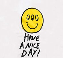 Have a Nice Day! by nadiaatalaya