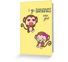 Valentines Day - I Go Bananas Over You (Monkeys) Greeting Card