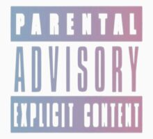 parental advisory explicit content by pastelxprints