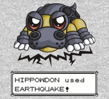 Hippowdon used Earthquake! by redpawdesigns