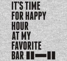 Its Time For Happy Hour At My Favorite Bar - Workout Shirt by printproxy