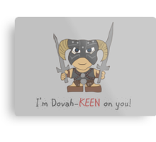 Skyrim Valentines: I'm Dovah-Keen on You Metal Print