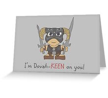 Skyrim Valentines: I'm Dovah-Keen on You Greeting Card