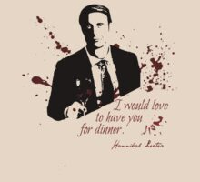 Hannibal would love to have you for dinner. by FandomizedRose
