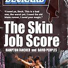 The Skin Job Score by Jeff Clark