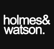 Holmes and Watson T-Shirt by deductionless