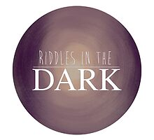 RIDDLES IN THE DARK by lonelymountain