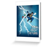 The Dork Knight Returns Greeting Card