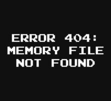 404 Error : Memory File Not Found by BrightDesign