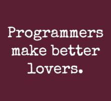 Programmers Make Better Lovers by krop