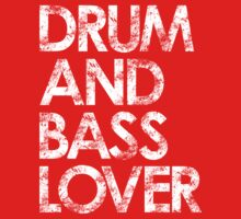 Drum & Bass Lover by DropBass