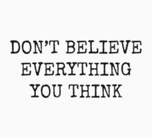 Don't Believe Everything You Think by Rob Price