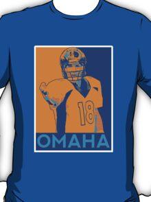 Peyton manning Omaha Hope Poster T-Shirt