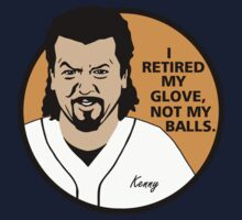 Kenny Powers - i retired my glove by Buby87